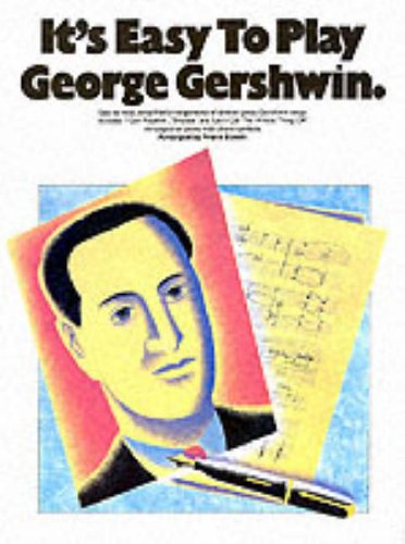 It's Easy To Play George Gershwin Pvg (Album): Noten für Klavier, Gitarre