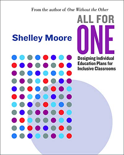 Compare Textbook Prices for All for One: Designing Individual Education Plans for Inclusive Classrooms Reimagining Inclusion: The ONE Series 2 Volume 2  ISBN 9781553798842 by Moore, Shelley