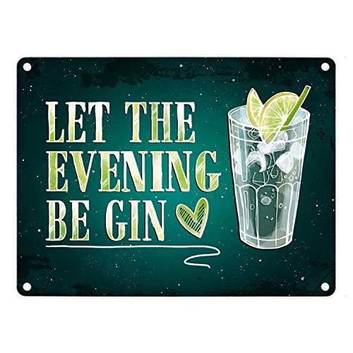 trendaffe - Gin Metallschild mit Alkohol Motiv und Spruch: Let The Evening be Gin Tonic EIS