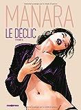 Le déclic, Tome 4 - De Milo Manara (28 octobre 2009) Broché - 28/10/2009