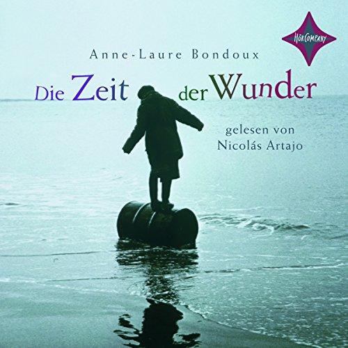Die Zeit der Wunder audiobook cover art