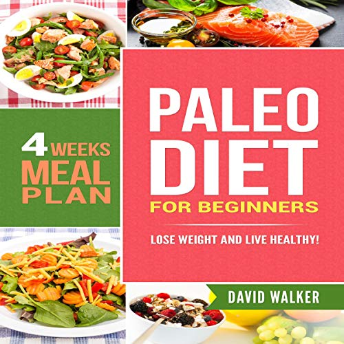 Paleo Diet for Beginners: Lose Weight and Live Healthy! audiobook cover art