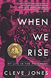 """When We Rise: My Life in the Movement"" by Cleve Jones"