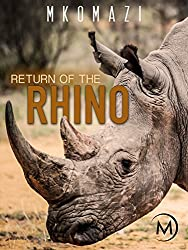 Image: Watch Mkomazi: Return of the Rhino | Follow the capture in South Africa of four black rhinos and their hair-raising journey back to their original homeland of Mkomazi in Tanzania