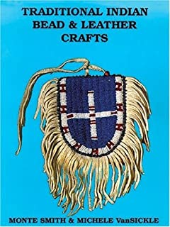 Traditional Indian Bead and Leather Crafts