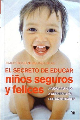 El secreto de educar niños seguros: 015 (OTROS INTEGRAL)