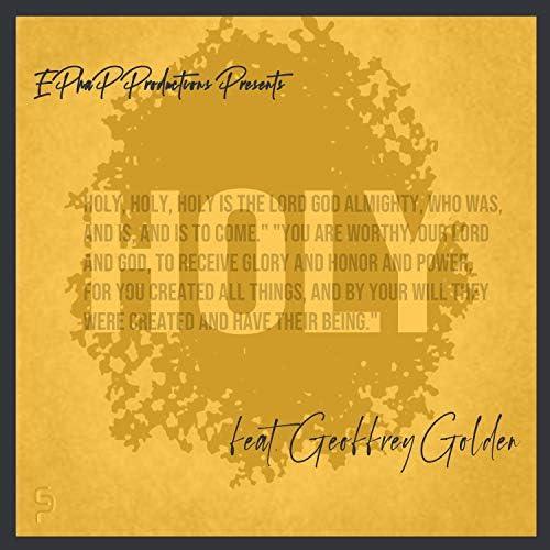 EPhaP Productions feat. Geoffrey Golden