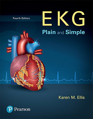 EKG Plain and Simple Plus NEW MyLab Health Professions with Pearson eText--Access Card Package (4th Edition)