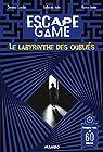 Escape Game : Le Labyrinthe des Oubliés par Natas
