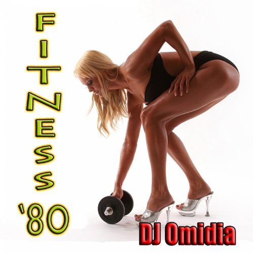 Fitness 80 (Ideale per aerobica, Music for Exercise, Allenamento, Fitness, Workout, Aerobics, Running, Walking, Dynamix, Cardio, Weight Loss, Elliptical and Treadmill, Pilates)