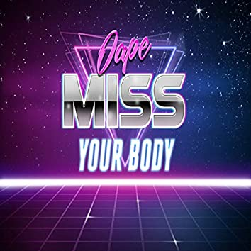 Miss Your Body
