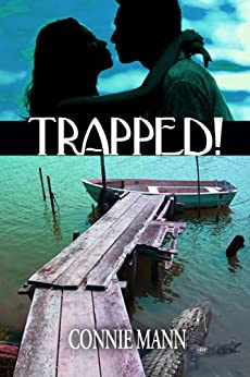 Trapped by [Connie Mann]