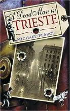 A Dead Man in Trieste (Seymour of Special Branch, #1)