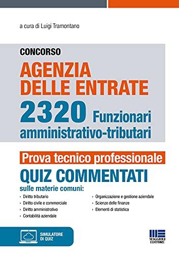 Concorso Agenzia delle entrate. 1243 funzionari amministrativo-tributari. Quiz commentati