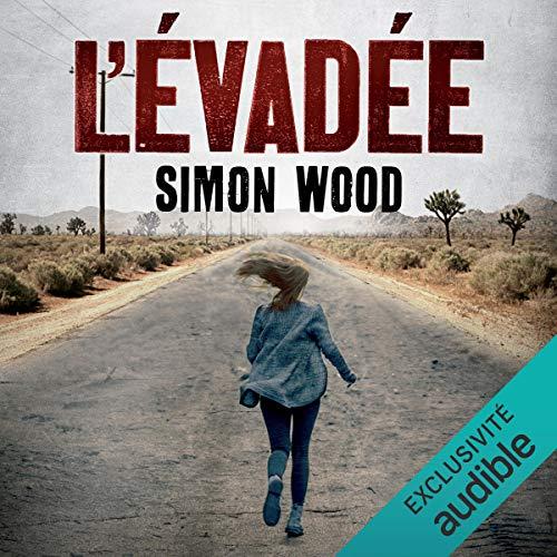 L'évadée Audiobook By Simon Wood cover art