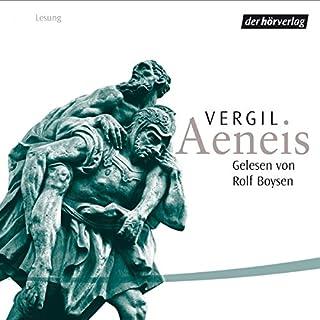Aeneis                   Autor:                                                                                                                                 Vergil                               Sprecher:                                                                                                                                 Rolf Boysen                      Spieldauer: 8 Std. und 5 Min.     48 Bewertungen     Gesamt 4,0