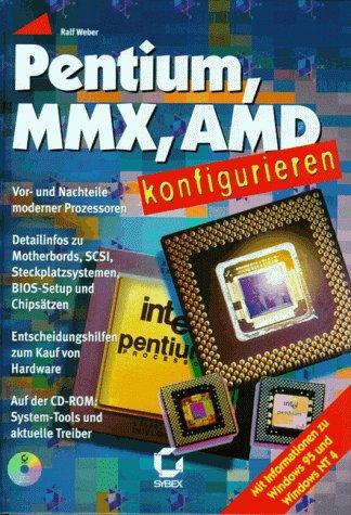 Pentium, MMX, AMD konfigurieren. Vor- und Nachteile moderner Prozessoren