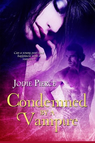 Book: Condemned by a Vampire by Jodie Lynn Pierce
