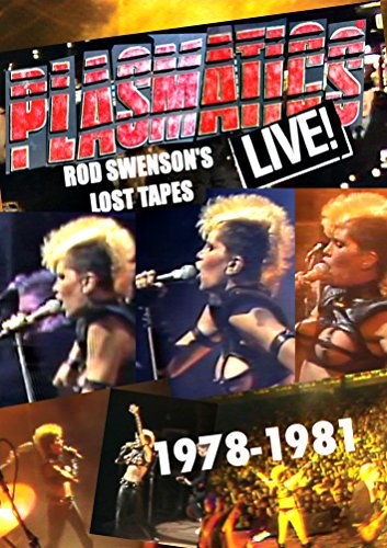 Plasmatics - Live! Rod Swenson's Lost Tapes 1978-1981