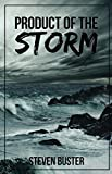 Product of the Storm (English Edition)