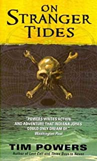 ON STRANGER TIDES By Powers, Tim (Author) Mass Market Paperbound on 26-Apr-2011