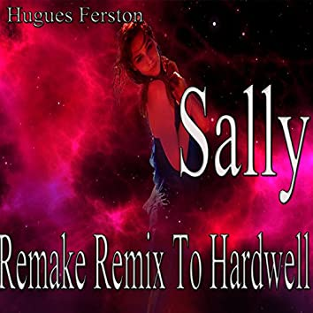 Sally: Remake Remix to Hardwell