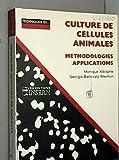 Culture de cellules animales. Méthodologies, applications