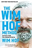 Wim Hof Method: Activate Your Full Human Potential