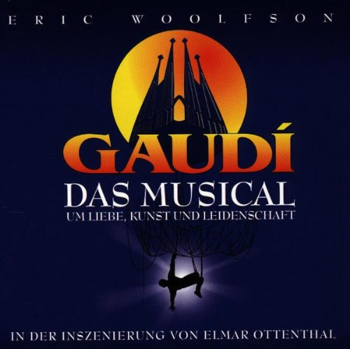 Gaudi - A World Of Fantasy (Gesamtaufnahme)