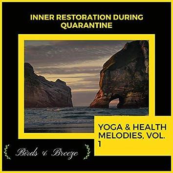 Inner Restoration During Quarantine - Yoga & Health Melodies, Vol. 1