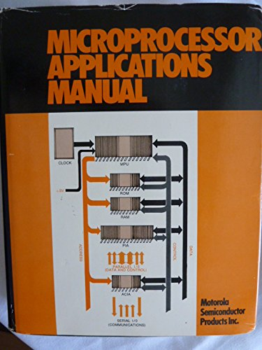Compare Textbook Prices for Microprocessor Applications Manual 1st Edition ISBN 9780070435278 by Motorola Semiconductor Products Inc.
