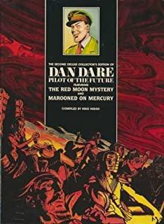 Dan Dare: Red Moon Mystery: Red Moon Mystery / Marooned on Mercury Vol 2 (Dan Dare: pilot of the future) by Mike Higgs (1988-09-01)