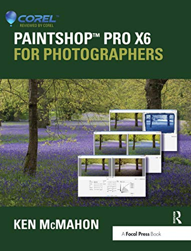 PaintShop Pro X6 for Photographers (English Edition)