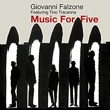 Music for Five (feat. Tinotracanna)