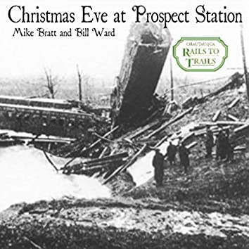 Christmas Eve at Prospect Station (feat. Mike Bratt)