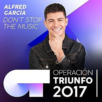 Don't Stop The Music (Operación Triunfo 2017)