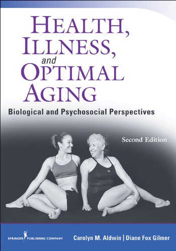 Health, Illness, and Optimal Aging, Second Edition: Biological and Psychosocial Perspectives (English Edition)