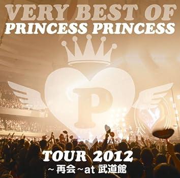 VERY BEST OF PRINCESS PRINCESS TOUR 2012 - Saikai At Budokan