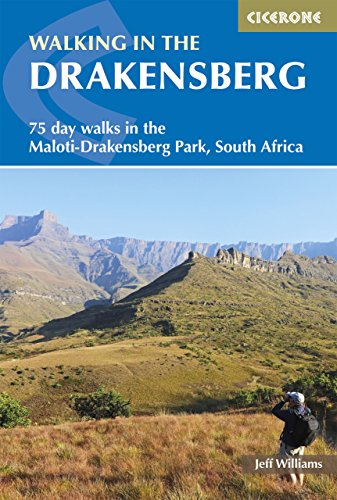 Walking in the Drakensberg: 75 walks in the Maloti-Drakensberg Park (Cicerone Guides) (English Edition)