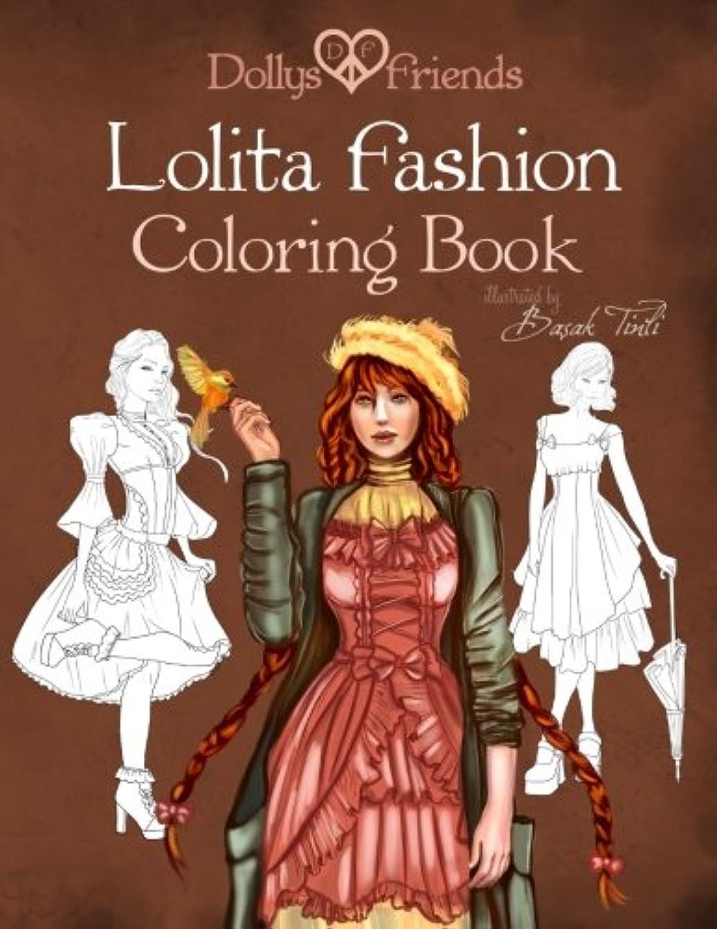 音キャラバン死にかけているLolita Fashion Coloring Book Dollys and Friends (Dollys and Friends Coloring Books)