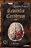 Revitalis cerebrum (Zaubertränke) (German Edition)