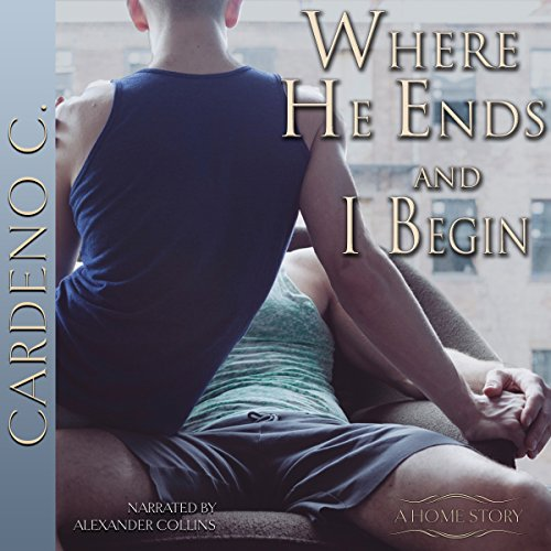 Where He Ends & I Begin audiobook cover art