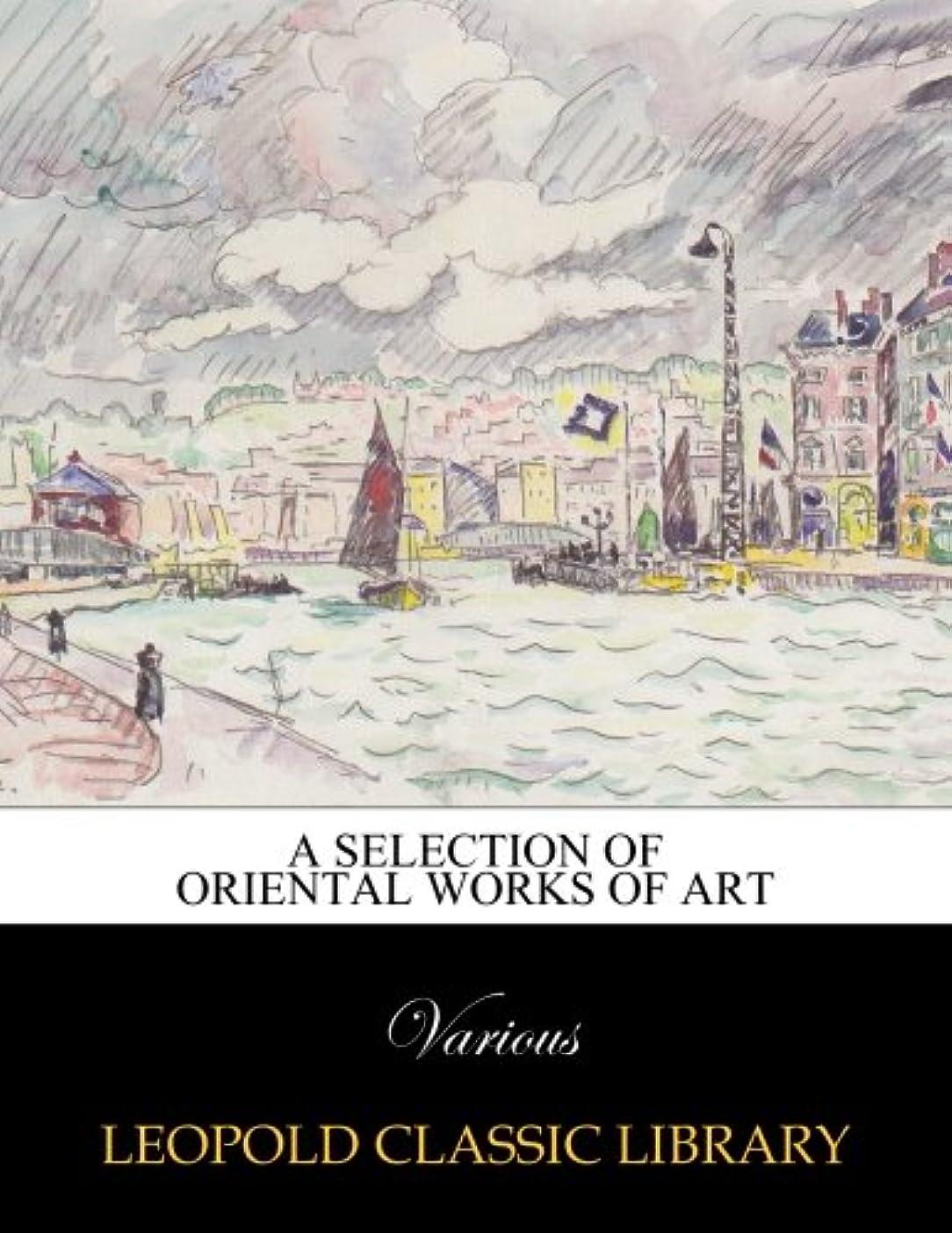 アラスカバウンス電圧A Selection of Oriental Works of Art