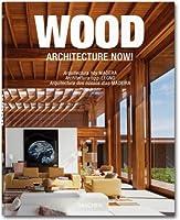 Architecture now! Wood. Ediz. italiana, spagnola e portoghese