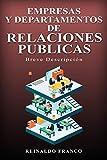 Empresas y Departamentos de Relaciones Públicas: Breve Descripción