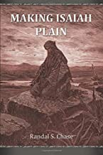 Making Isaiah Plain: An Old Testament Study Guide for the Book of Isaiah