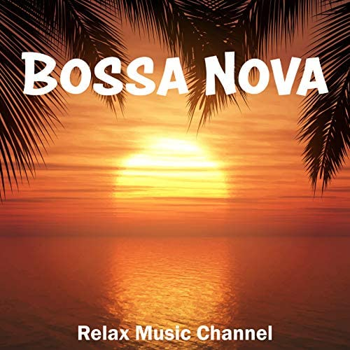 Relax Music Channel