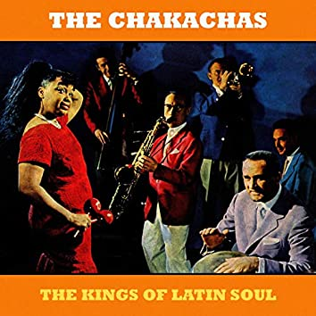 The Kings of Latin Soul (Remastered)