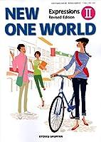 高校教科書 NEW ONE WORLD Expressions Ⅱ Revised Edition [教番:英Ⅱ320]