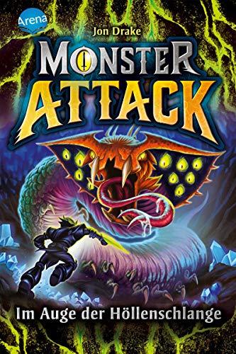 Monster Attack (3). Im Auge der Höllenschlange: Spannendes Action-Abenteuer für Monster-Fans ab 8 (German Edition)